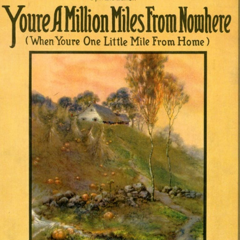 Music Monday: You're a Million Miles from Nowhere