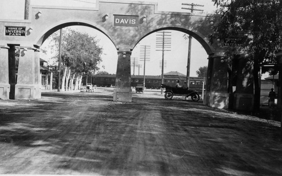 This photo of the Davis Arch, which celebrates Davis as the home of the University Farm and the gateway to Yolo County, dates to 1916, a year before the city was incorporated.