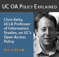UC OA Policy Explained by Chris Kelty