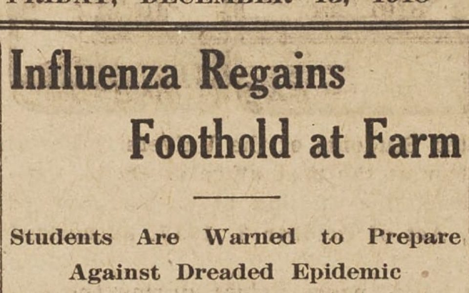 A December 13, 1918, front-page headline from the University Farm Agricola, as the UC Davis campus newspaper was then called, as campus faced a second wave of the Spanish flu (UC Davis Library/Archives and Special Collections)