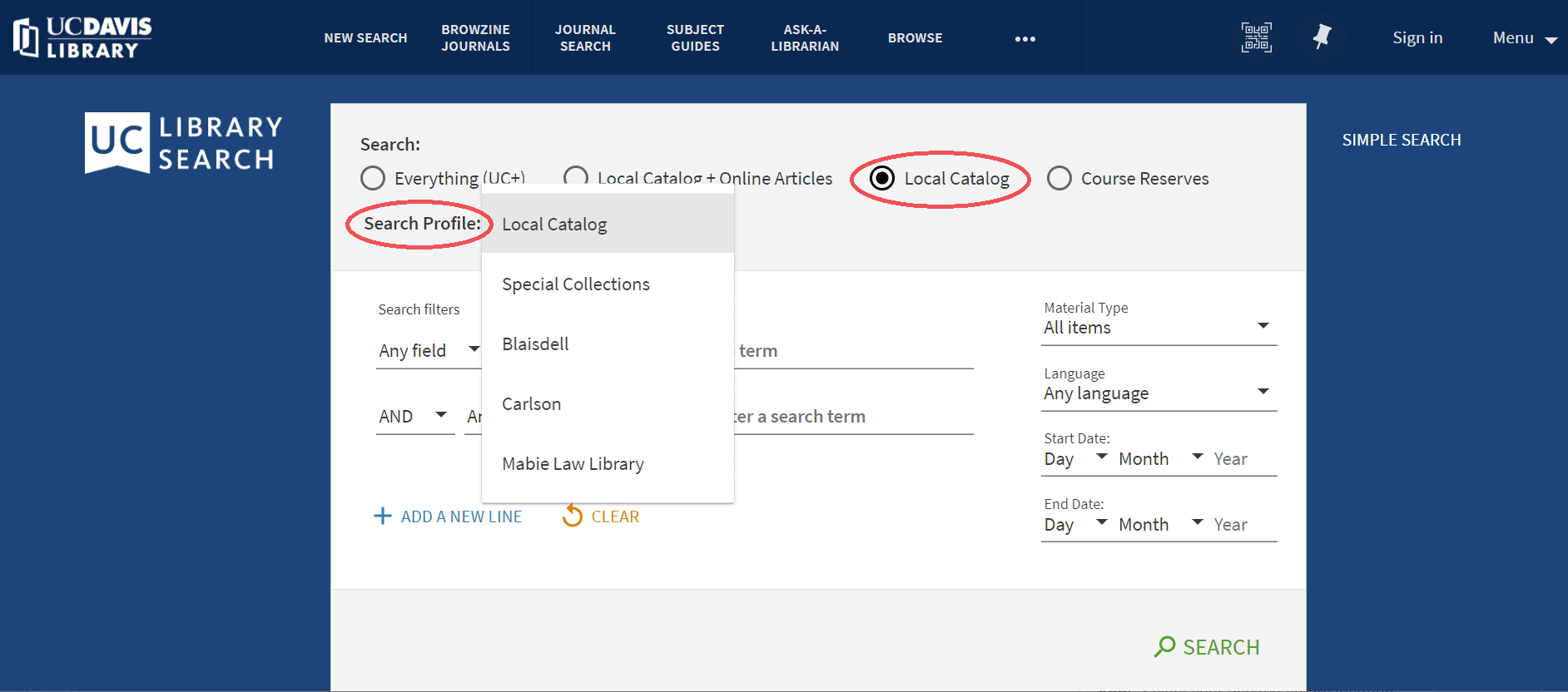 Click the button to search the Local Catalog. Then use the Search Profile dropdown menu to choose your library location or Special Collections.